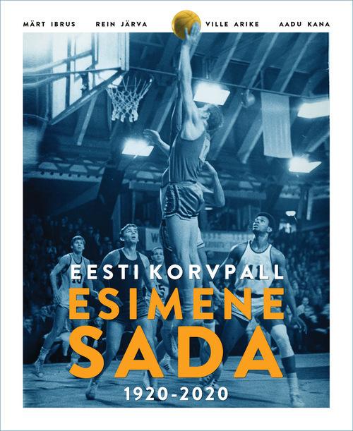 Eesti korvpall Esimene Sada 1920-2020